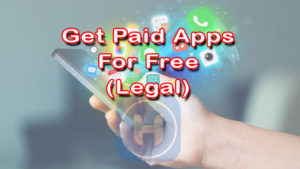Get Paid Apps Free – Legal Way to Download Paid Apps for Free on Android