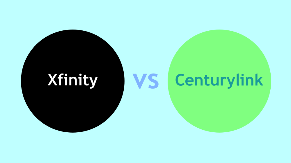 Centurylink vs Xfinity